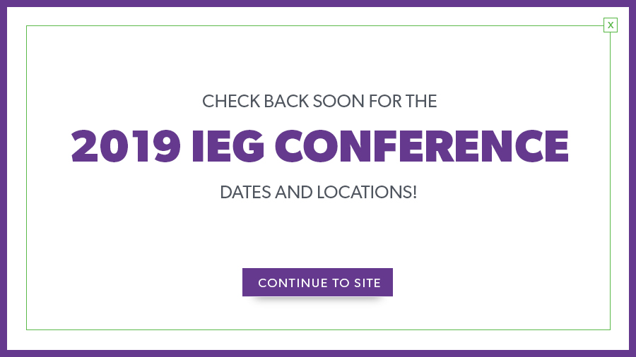 Stay tuned for information about IEG2019