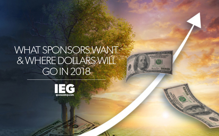 What Sponsors Want and Where Dollars Will Go in 2018